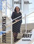 Johns Hopkins Nursing Magazine - Spring 2021