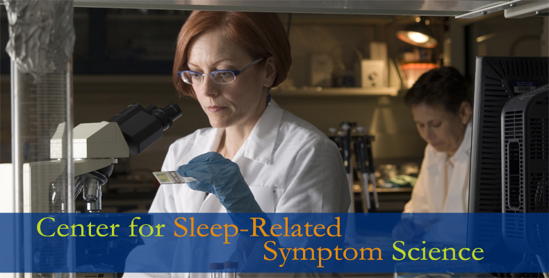 Center for Sleep-Related Symptom Science